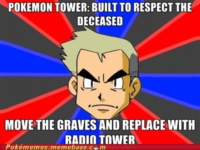 email haunt Memes pokemon tower professor oak radio tower - 5676738048