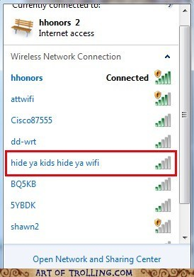 hide yo kids,internet,wifi