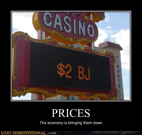 2 dollars bj economy hilarious prices wtf - 5678255616