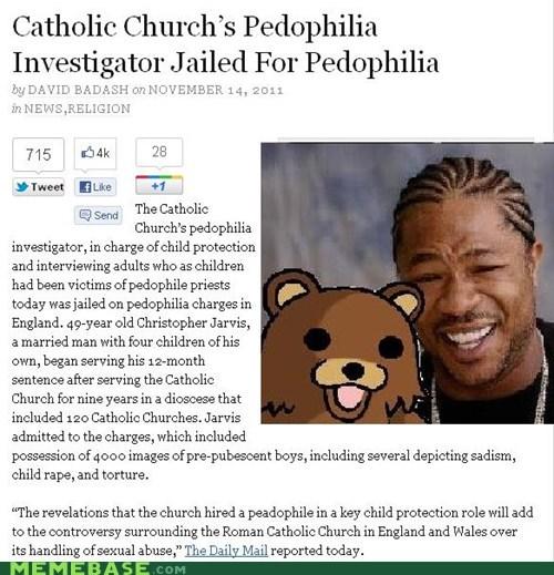 Yo Catholic Priests I Heard You Like Touching Children