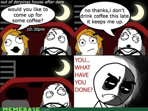 coffee,it means sex,Rage Comics,regret