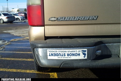 bumper sticker education honor student Parenting Fail school whoops - 5682340864