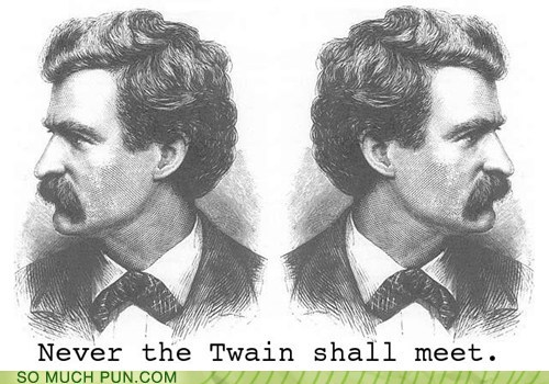 double meaning,literalism,mark twain,meet,never,quote,shall,twain