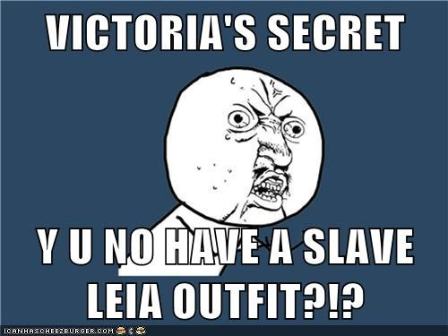 leia lingerie slave star wars victorias secret Y U No Guy - 5682628352