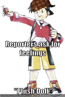 interviewee Memes plush doll pokemon trainer scumbag - 5683739136