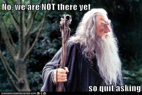 annoying are we there yet asking gandalf ian mckellan question The Hobbit wizard
