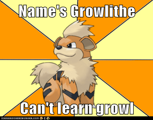 growl,growlithe,meme,Memes,pokemon moves