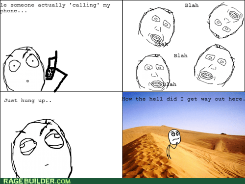 desert,phone,Rage Comics,talking