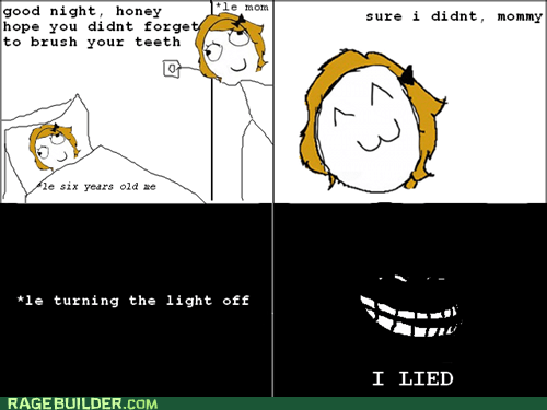 hygiene,i lied,Rage Comics,teeth