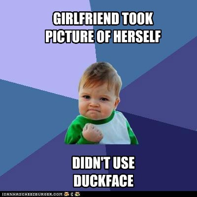 duckface,facebook,girlfriend,success kid
