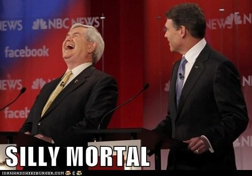 laughing,newt gingrich,political,politics,Pundit Kitchen,republican,Republicans,Rick Perry,silly mortal