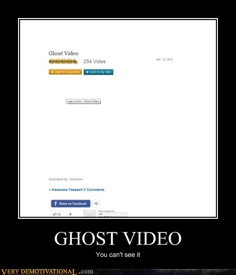 GHOST VIDEO You can't see it