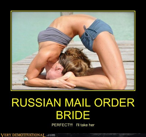 bride flexible hilarious mail order russian Sexy Ladies