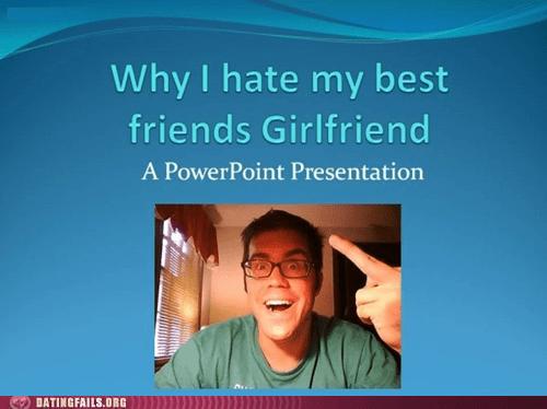 best friend girlfriend hate powerpoint - 5685190656