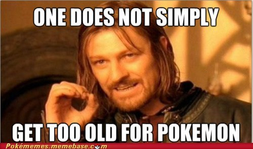 aging,ash,best of week,maturity,meme,Memes,one does not simply walk,one does not simply walk into mordor,Pokémemes,Pokémon
