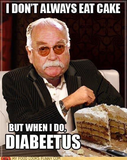 best of the week cake diabeetus oatmeal wilford brimley - 5685491456
