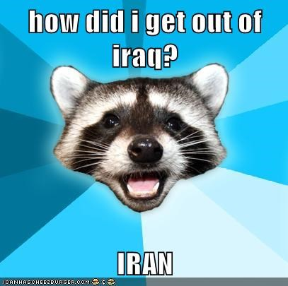 iran iraq jokes yes jordan Lame Pun Coon middle east - 5685597440