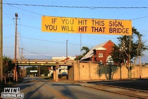 bridge,g rated,heads up,height,notice,sign,truck,warning,win