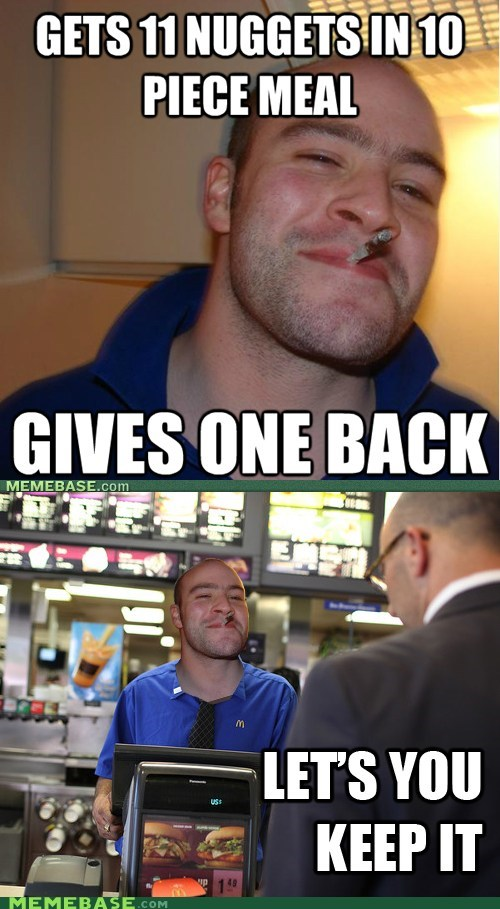 Good Guy Greg,McDonald's,nuggets,raise,Reframe,two gregs