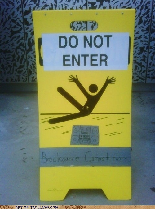 breakdance,IRL,sign,wet floor
