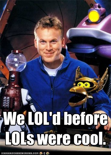 before it was cool,crow,gypsy,hipsters,lol,mike nelson,misfits,tom servo