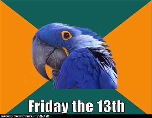 birds,friday the 13th,holidays,paranoid,Paranoid Parrot,parrots,scared
