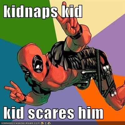 deadpool kid kidnap sidekick Super-Lols - 5687887616