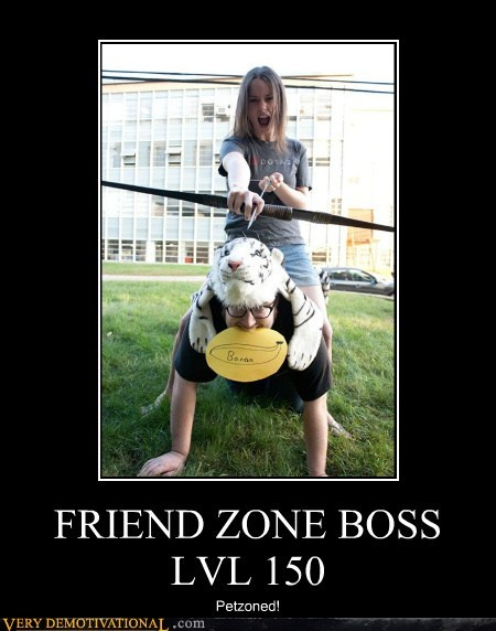 FRIEND ZONE BOSS LVL 150 Petzoned!