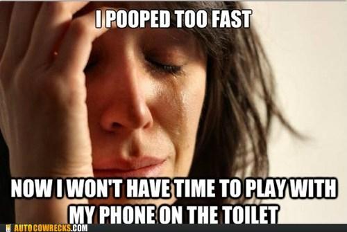 First World Problems meme poop pooping - 5688300544