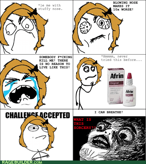 Challenge Accepted Rage Comics raisin face stuffy nose