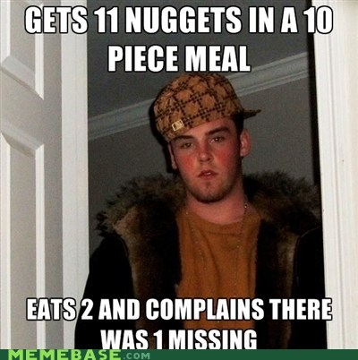 free McDonald's nuggets Scumbag Steve - 5691755520