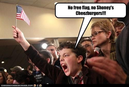 No free flag, no Shoney's Cheezburgers!!!