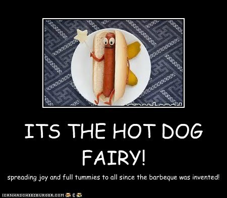ITS THE HOT DOG FAIRY!