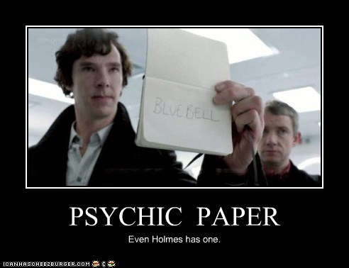 PSYCHIC PAPER Even Holmes has one.