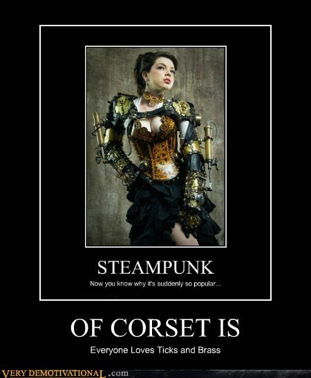 OF CORSET IS Everyone Loves Ticks and Brass