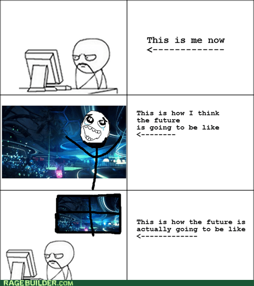 computer expectations vs reality future Rage Comics