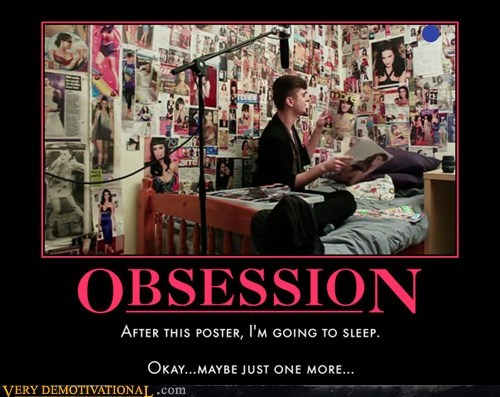 hilarious obsession poster ridiculous wtf - 5701327616