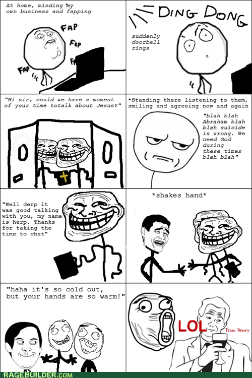 are you kidding me faptimes mormon Rage Comics troll true story - 5701519360