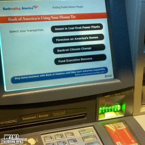 ATM,bank,bank of america,hacked irl,occupy wallstreet,politics