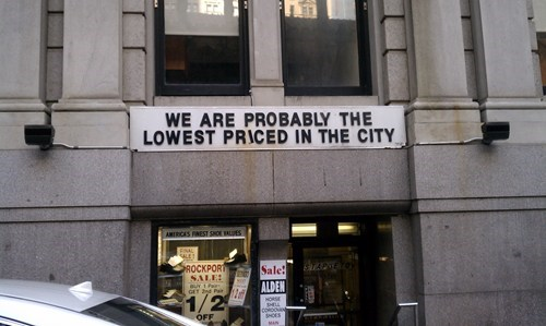 but not really,honesty,lowest price in the city,probably