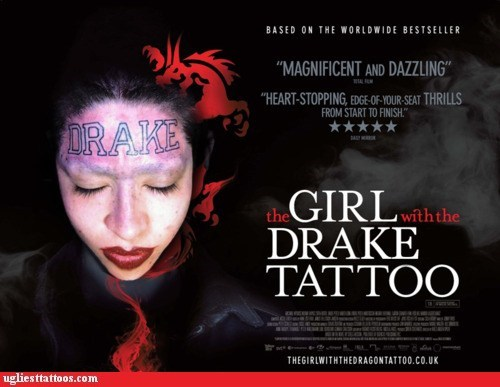 bad tattoo,forehead,girl with the dragon tatt,the girl with the drake t