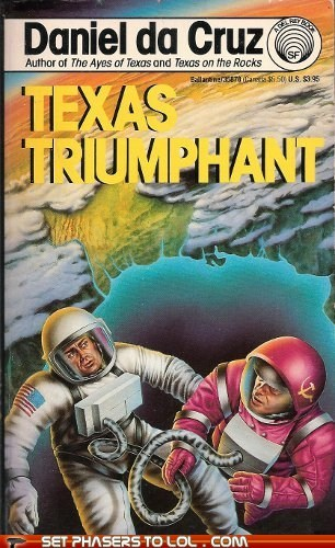 astronauts Awkward book covers books cover art science ficiton soviet union texas wtf - 5705879040