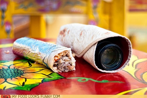 burrito camera lens tortilla wrap