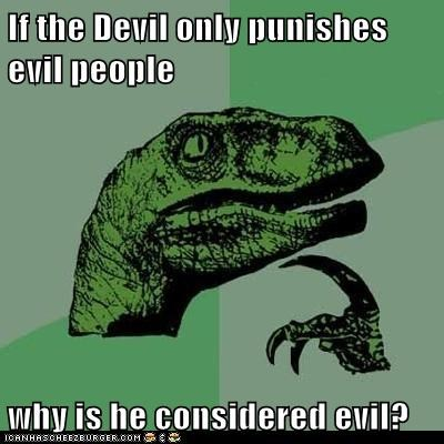 devil,dinosaurs,evil,philosoraptor,punishments,the bible,thinking,velociraptors