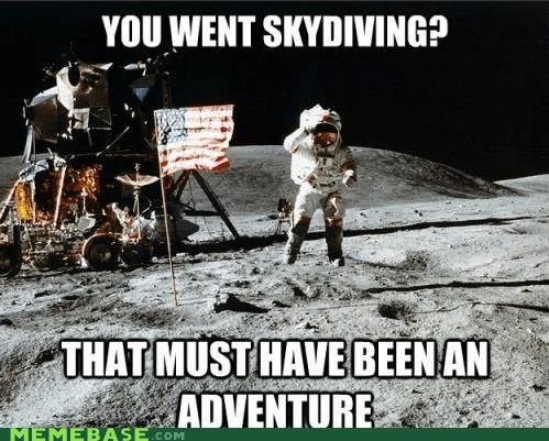 astronaut Death Memes skydiving - 5706488320