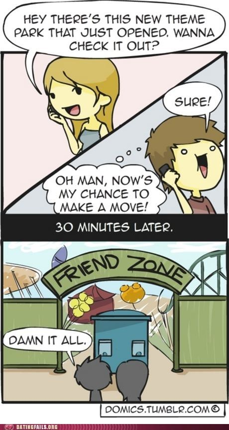 comic crush dating disappointing first date forever alone friend zone g rated surprise theme park