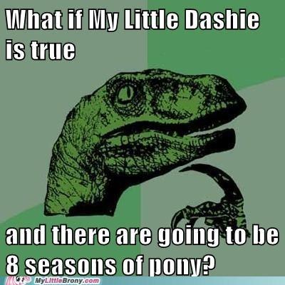 eight seasons fanfic meme my little dashie philosoraptor - 5707041792