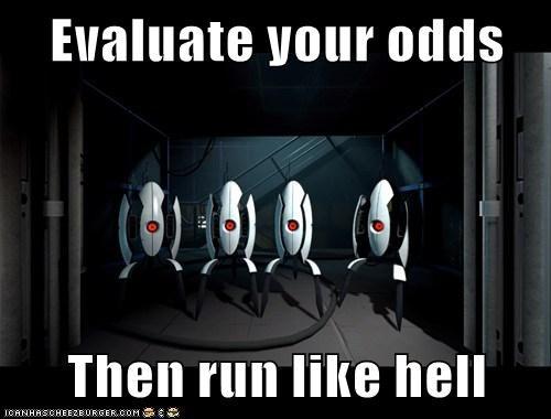 odds opera Portal portal 2 run run like hell turrets - 5707909632