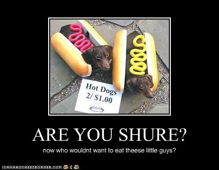 ARE YOU SHURE?