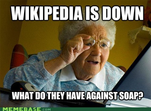 blackout day,grandma,lies,lye,Memes,soap,wikipedia